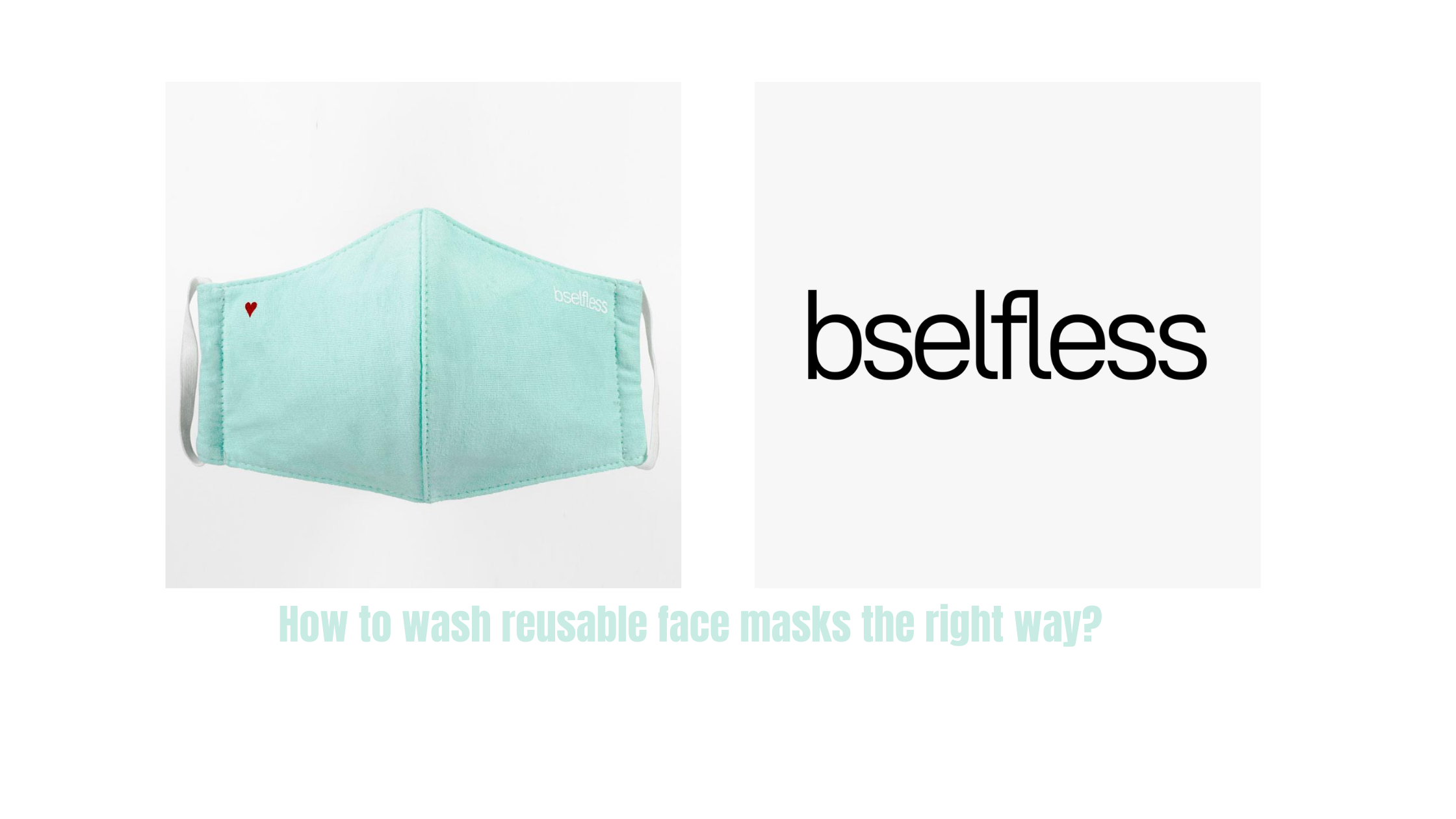 How to wash reusable face masks the right way?
